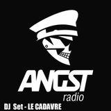 Angst Radio - DJ Set LE CADAVRE - 13/01/2016