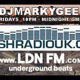 MarkyGee - LDNFM - Freshradiouk - Friday 29th April  2016shradiouk - Friday 6th Jan 2017