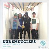 Dub Smugglers 1st May 2016