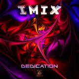 IMIX - Dedication (Album Preview)