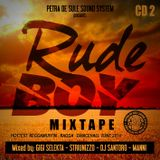 RUDEBOY MIXTAPE CD2 - PETRADESULE SOUND