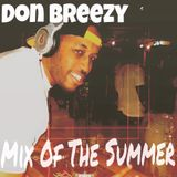 Don Breezy Present:Mix Of The Summer 2015
