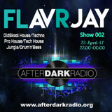FLavRjay on AfterDarkRadio. Show002