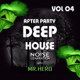 After Party Part 04 (Deep House) Mr HeRo