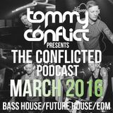 The Conflicted Podcast March 2016