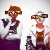 Bowie In Bronx  - September Mix