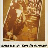 Samples: Enter the Wu-Tang (36 Samples)
