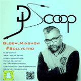 Global Mixshow Bollyctro Ep.32- DJ Scoop 2016-03-28