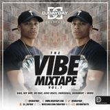 @DJDAYDAY_ / The Vibe Mixtape Vol 1 [R&B, Hip Hop, UK Rap, Afro Beats, Dancehall & Bashment]