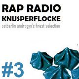 Rap Radio Knusperflocke #3 - Ostberlin Androgyn's finest selection | Mixtape #1 Special | Tape Set
