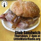 Club Sandwich #93  June 1, 2017 w/ Ellen Qbertplaya littlewateradio.com