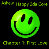 Happy 2da Core Chapter 1: First Love
