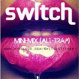Switch - Mini-Mix (Alt Trap)