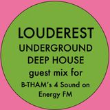 Louderest Guest Mix For BTHAM's 4Sound On Energy FM