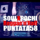 SOULXPOCHI Show58 – REGGAE'n'ROLL - #Nukleo 16052017