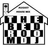 The BedrOOm DJ August 2012 House Mix