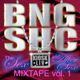 BNGSHC Mixtape Vol. 1: Sex / After Sex / Sex / After Sex