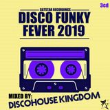 Discohouse Kingdom - Disco Funky Fever 2019 [Catstar Recordings] CD 3