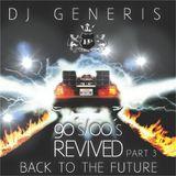 DJ GeneriS - Relive the 90s (part 3)