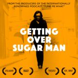 S04E16 - Getting Over Sugarman