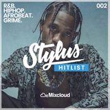 @DjStylusUK - HITLIST 002 (R&B, HipHop, Trap, Afrobeat)