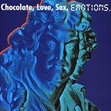 Digital Emotions 038 : Ultime Chocolate, Love, Sex.