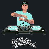 HIP HOP DIRTY DJ MISTER DIAMONDS!