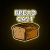 BreadCast Ep. 1