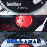 CarlosDJMaster pres. Hôtel BellaVista goes to Bellamar #1