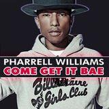 Pharrel Williams, Miley Cyrus - Come Get It Bae (N4meless Remix)
