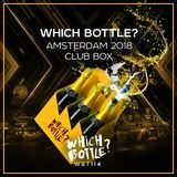 Which Bottle?: Amsterdam 2018 Club Box (Mixed By Stan Wise)
