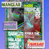 SweatCast#33 - Sonidero Mandril - Pre Manglar @ Republik 22/08/14
