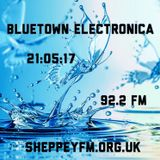 Bluetown Electronica live show 21.05.17