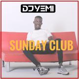 DJYEMI - Sunday Club Vol.5 (R&B, Afro-Swing, Hip Hop, Trap,UK, USA) @DJ_YEMI