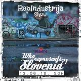 RepIndustrija Show br. 175 Tema: Who represents Slovenia?!