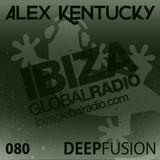 080.DEEPFUSION @ IBIZAGLOBALRADIO (Alex Kentucky) 28/03/17