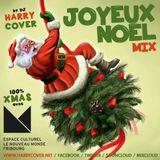 Joyeux Noël & Merry Christmas Mix by Dj Harry Cover