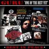 DJ MODESTY - GURU (GANG STARR) - ONE OF THE BEST YET (REST IN PEACE) BEST OF MIXTAPE