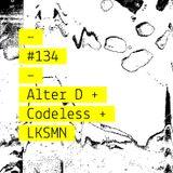 Intro-Spettiva #133 : Alter D + Codeless + LKSMN