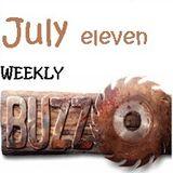 Weakly buzz July 11