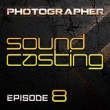 Photographer - SoundCasting episode_008 (15-03-2013)