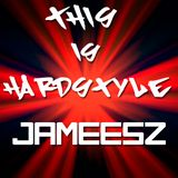 THIS IS HARDSTYLE (JameesZ Session)