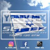 DJ Yaniv Ram - SET137, Special set for Israeli Independence day, Tempo 130 BPM