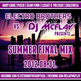Electro Brothers vs. DJ Mcflay® Presents. Summer Final Mix 2012.08.31
