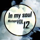 DJ Rely - In My Soul VOL12. 2016.01.11.