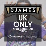 DJames - UK Only - Afro-Dancehall Edition