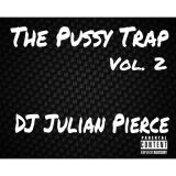 The Pussy Trap Vol. 2
