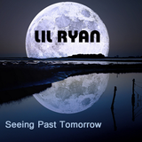 Ryan Bauer - Seeing Past Tomorrow