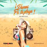 Vamos pa' la playa 2019 - Dj Carlos Tenorio