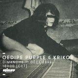 Oedipe Purple & Krikor (Rinse)